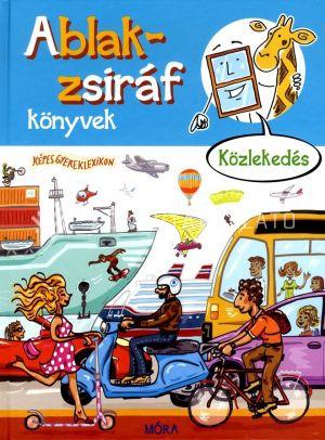 Kép: Ablak-zsiráf könyvek – Közlekedés