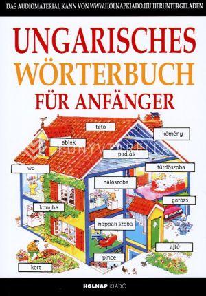 Kép: Kezdők magyar nyelvkönyve németeknek/ Ungarisches Wörterbuch für Anfänger