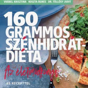 Kép: 160 grammos szénhidrátdiéta 3. - Az életmódkönyv