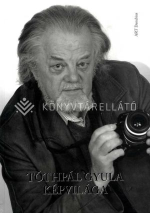 Kép: Tóthpál Gyula képvilága