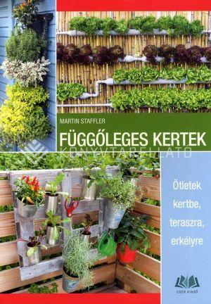 Kép: Függőleges kertek - Ötletek kertbe, teraszra, erkélyre