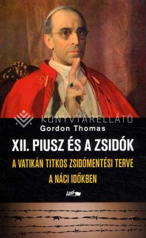 Kép: XII. Piusz és a zsidók