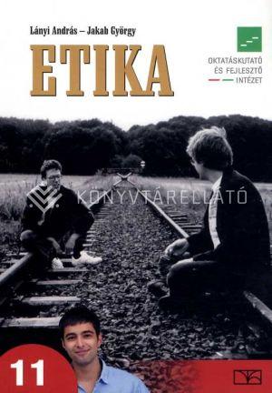 Kép: Etika tankönyv a középiskolák 11-12. évfolyama számára