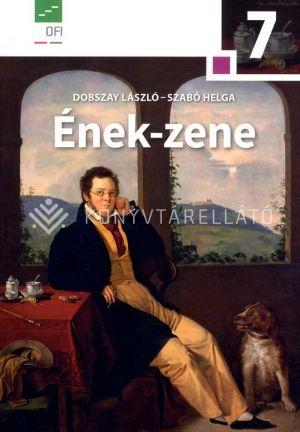 Kép: Ének-zene 7. Emelt szintű tankönyv az általános iskola 7. osztálya számára