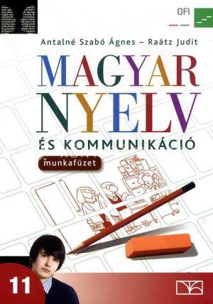 Kép: Magyar nyelv és kommunikáció. Munkafüzet a 11. évfolyam számára