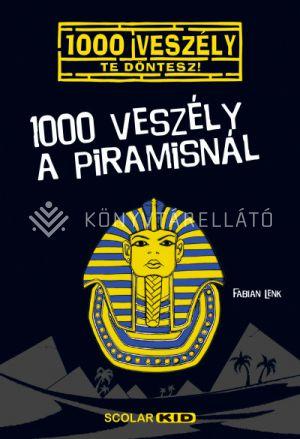Kép: 1000 veszély a piramisnál