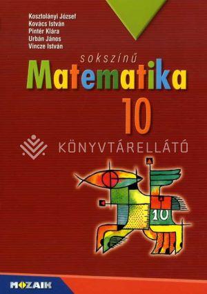 Kép: Sokszínű MATEMATIKA tankönyv 10.