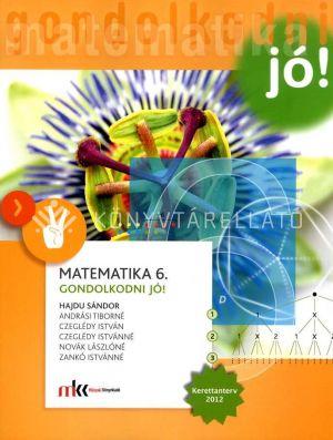 Kép: Matematika 6. GONDOLKODNI JÓ! tankönyv MK-4198-8/UJ-K