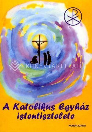 Kép: A Katolikus Egyház istentisztelete (Liturgia)