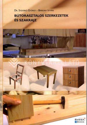 Kép: Bútorasztalos szerkezetek és szakrajz