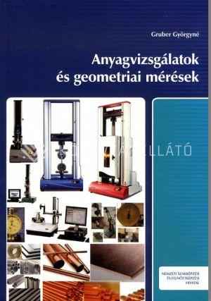 Kép: Anyagvizsgálatok és geometriai mérések