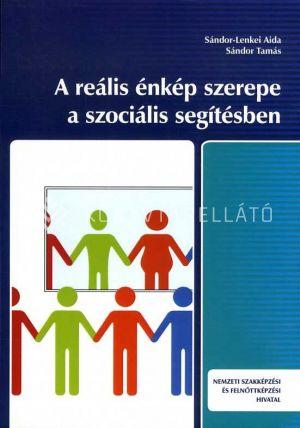 Kép: A reális énkép és szerepe a szociális segítésben