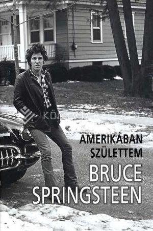 Kép: Bruce Springsteen - Amerikában születtem