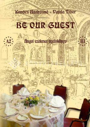 Kép: Be our guest