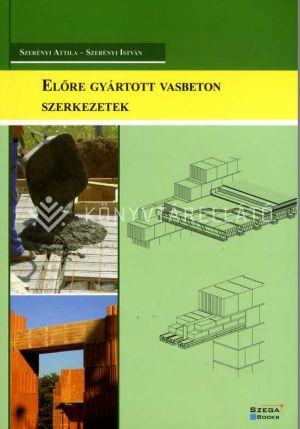 Kép: Előre gyártott vasbeton szerkezetek
