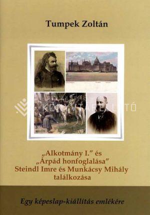 """Kép: """"Alkotmány I."""" és """"Árpád honfoglalása"""" – Steindl Imre és Munkácsy Mihály találkozása"""