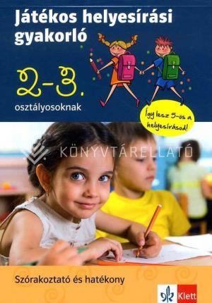 Kép: Játékos helyesírási gyakorló 2. és 3. osztályosoknak