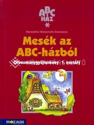 Kép: ABC-ház Mesék az ABC-házból olvasmánygyűjtemény 1. osztály