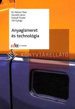 Kép: Anyagismeret és technológia