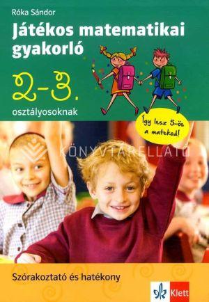 Kép: Játékos matematikai gyakorló 2. és 3. osztályosoknak