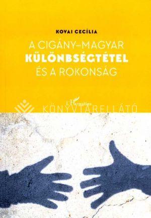 Kép: A cigány-magyar különbségtétel és a rokonság