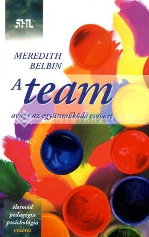 Kép: A team - avagy az együttműködő csoport