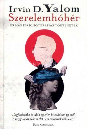 Kép: Szerelemhóhér - és más pszichoterápiás történetek (KV)
