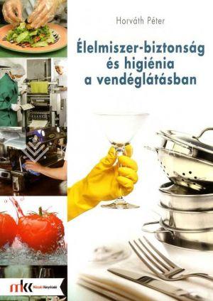 Kép: Élelmiszer-biztonság és higiénia a vendéglátásban