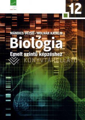 Kép: Biológia 12. a középiskolák számára emelt szintű képzéshez