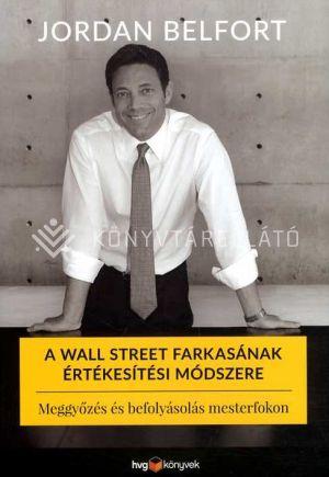 Kép: A Wall Street farkasának értékesítési módszere