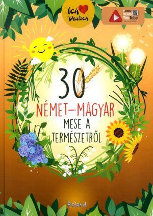 Kép: 30 német-magyar mese a természetről