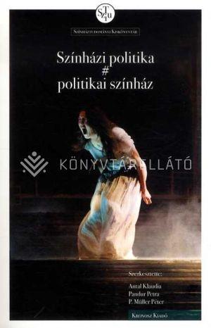 Kép: Színházi politika # politikai színház