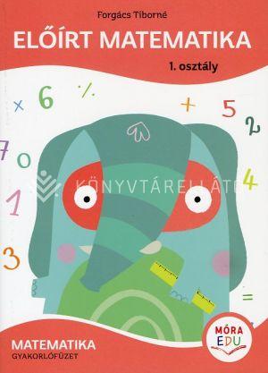 Kép: Előírt matematika 1. osztály Matematika gyakorlófüzet