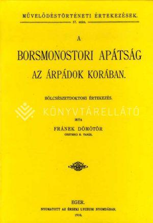 Kép: A borsmonostori apátság az Árpádok korában
