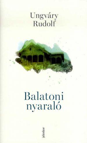 Kép: Balatoni nyaraló