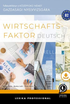 Kép: Wirtschaftsfaktor Deutsch Felkészítőkönyv a középfokú német gazdasági nyelvvizsgára