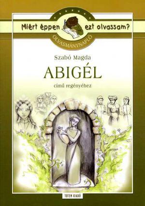 Kép: Abigél - Olvasmánynapló - Miért éppen ezt olvassam?