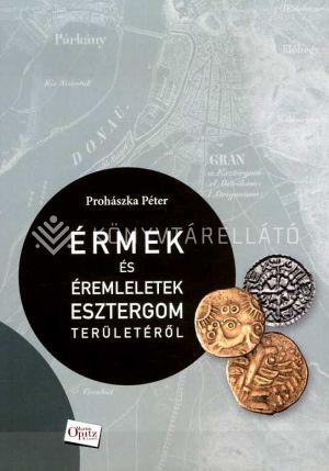 Kép: Érmek és éremleletek Esztergom területéről