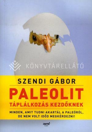 Kép: Paleolit táplálkozás kezdőknek - második kiadás