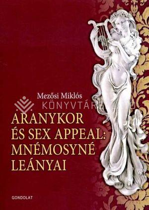Kép: Aranykor és sex appeal: Mnémosyné leányai