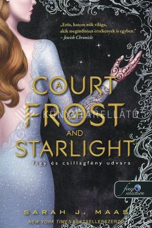 Kép: A Court of Frost and Starlight - Fagy és csillagfény udvara (Tüskék és rózsák udvara 4.)