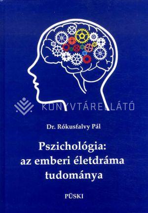 Kép: Pszichológia: az emberi életdráma tudománya
