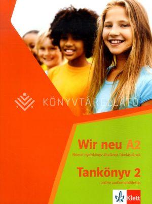 Kép: Wir neu Tankönyv 2 online audiomelléklettel