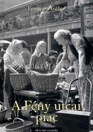 Kép: A Fény utcai piac