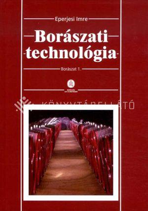 Kép: Borászati technológia - Borászat 1.