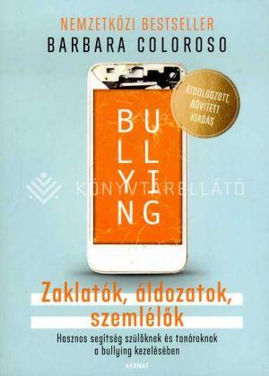 Kép: Bullying - Zaklatók, áldozatok, szemlélők