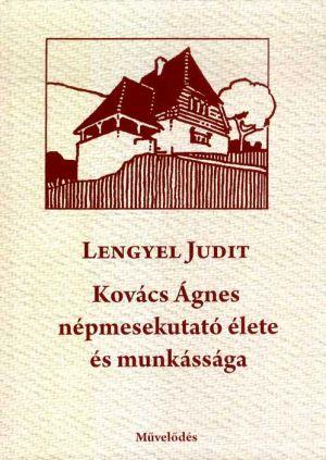 Kép: Kovács Ágnes népmesekutató élete és munkássága