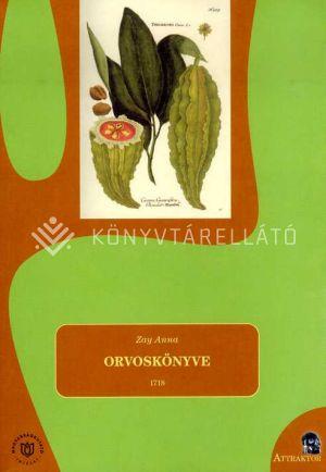 Kép: Zay Anna orvoskönyve 1718