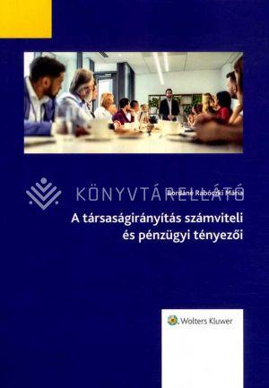 Kép: A társaságirányítás számviteli és pénzügyi tényezői