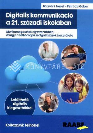 Kép: Digitális kommunikáció a 21. századi iskolában